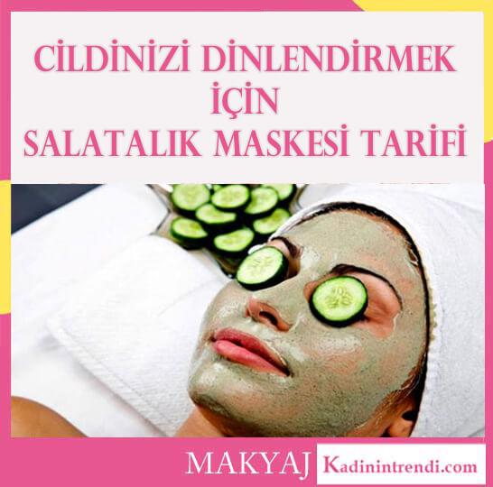 Evde Cilt Bakımı salatalık maskesi 1